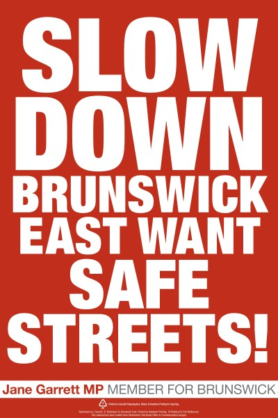 GARRETT Make Brunswick East Streets Safer Corflute 600x900mm